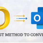 Best Method to Convert Outlook OLM to PST file Format