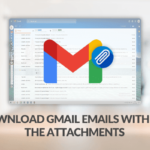How to Download Gmail Emails with all the Attachments?