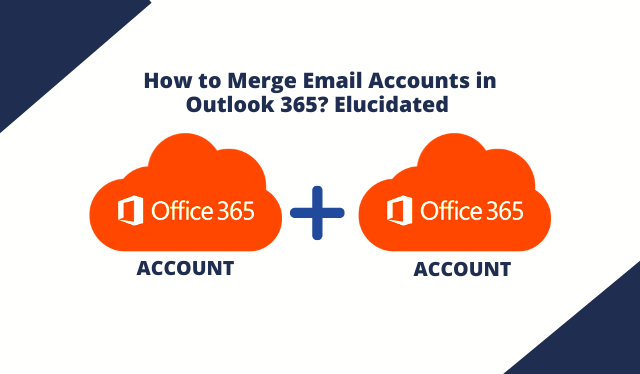 How to Combine Email Accounts in Outlook 365? Reliable Guide?