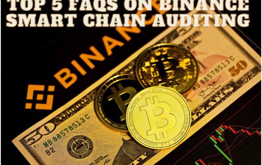Binance Smart Chain Audit
