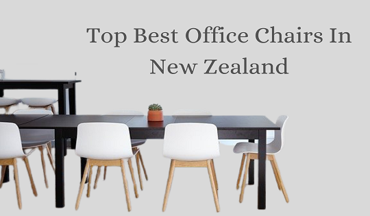 Best Office Chairs In New Zealand